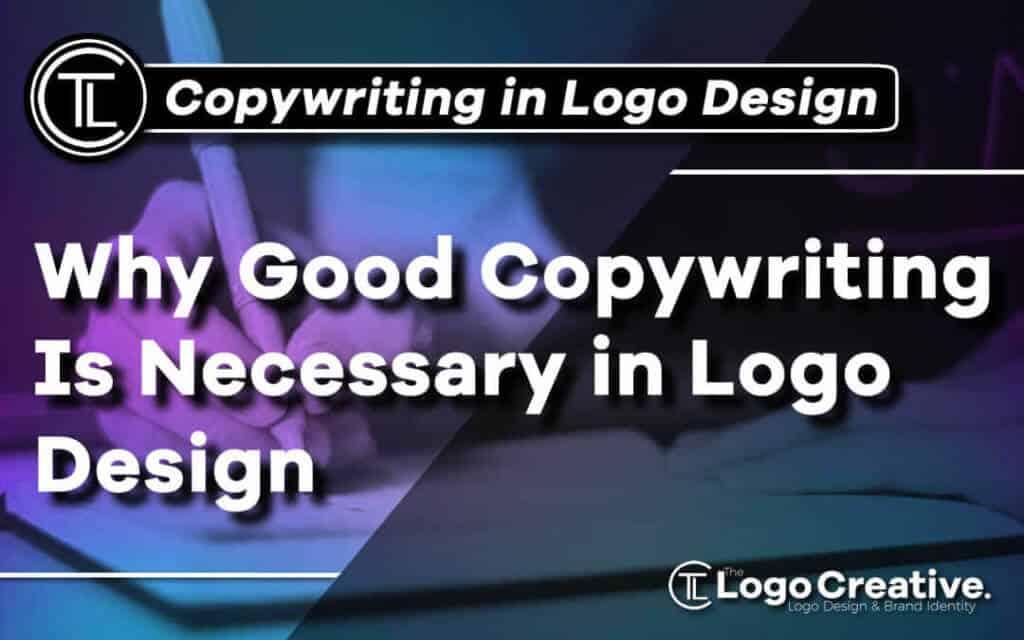Why-good-copywriting-is-necessary-in-logo-design Jpg