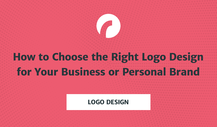 How-to-choose-the-right-logo-design-for-your-business-or-personal-brand-new Png