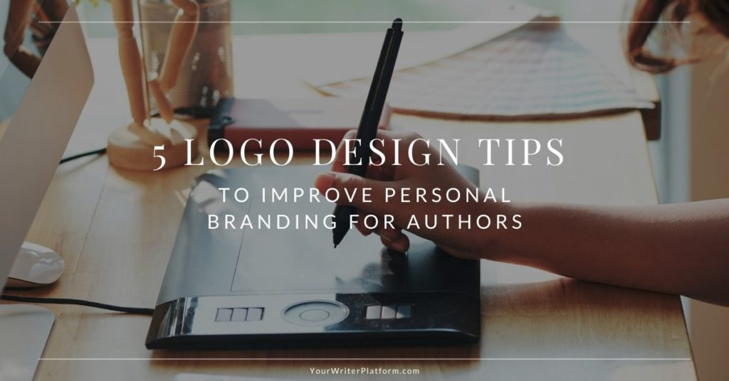 5-logo-design-tips-to-improve-personal-branding-for-authors-yourwriterplatform Com-1 Jpg